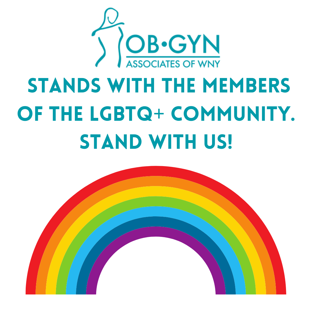 OBGYN Associates of WNY proudly stands with the members of the LGBTQ+ community!