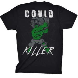 Covid Killer T-shirt