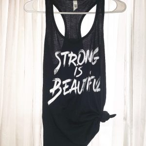 Strong is Beautiful Tank