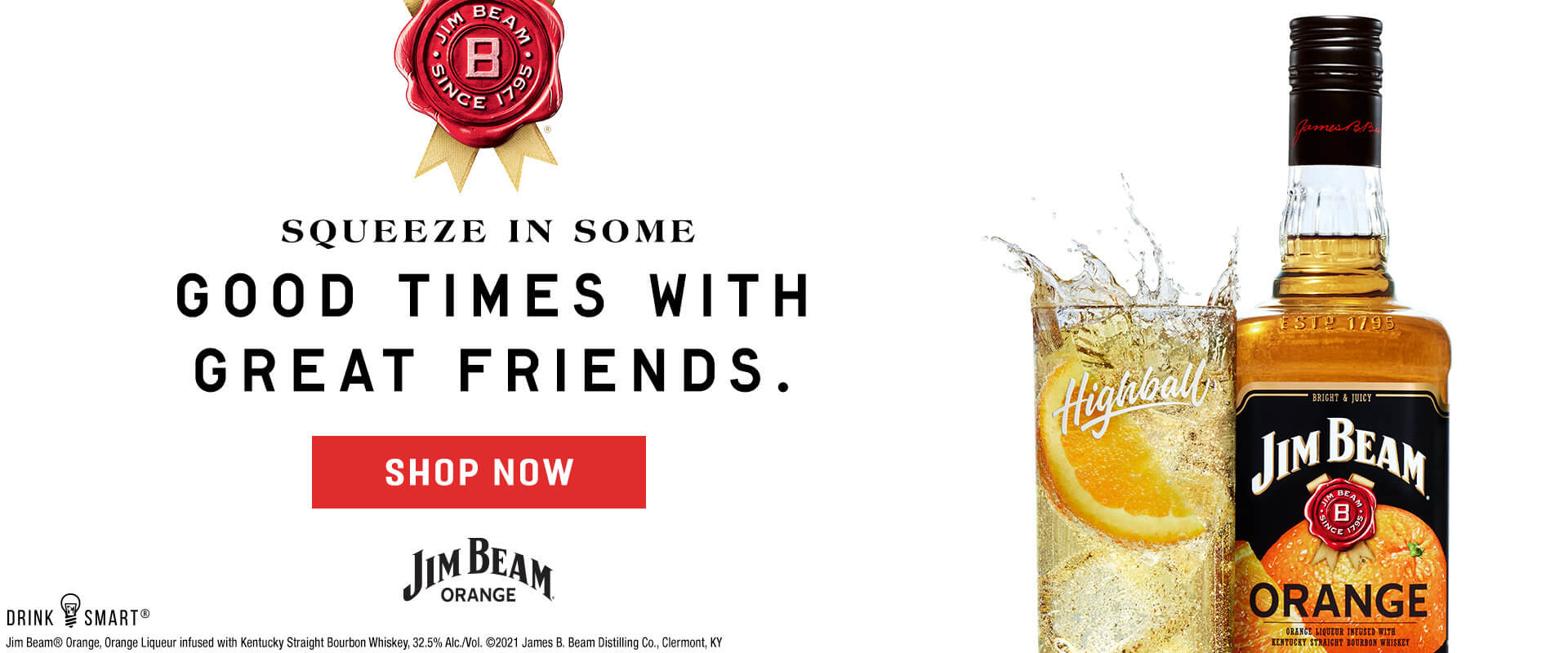 Squeeze in some good times with friends: Jim Bean Orange